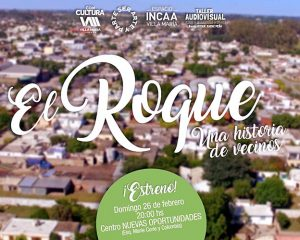 "Estrenan documental sobre ""El Roque"""