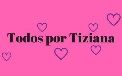 Esta noche… ¡todos por Tiziana!
