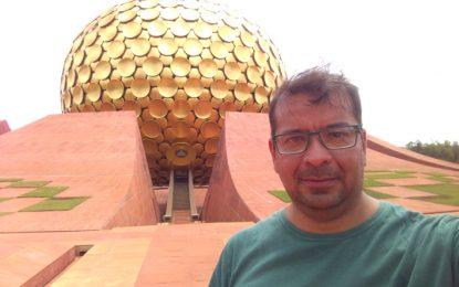 Conociendo la Ciudad Universal de Auroville